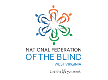 National Federation of the Blind of West Virginia - Live The Life You Want